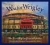 Wrigley Field Alphabet - Brad Herzog