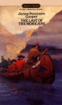 The Last of the Mohicans: A Narrative of 1757 - James Franklin Beard, James Fenimore Cooper