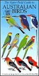 Slater Field Guide to Australian Birds - Peter Slater, Pat Slater, Raoul Slater