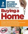 Better Business Bureau's Buying a Home - Better Business Bureau, Alice LaPlante