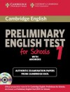 Cambridge Preliminary English Test for Schools 1 Self-Study Pack (Student's Book with Answers with Audio CDs (2)): Official Examination Papers from Un - Cambridge ESOL