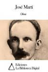 Obras de José Martí (Spanish Edition) - José Martí