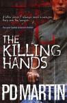 The Killing Hands - P.D. Martin