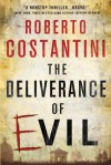 The Deliverance of Evil (A Commissario Balistreri Mystery) - Roberto Costantini, N.S. Thompson