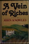 A vein of riches - John Knowles