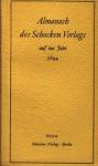 Almanach des Schocken Verlags auf das Jahr 5694 - Martin Buber, Franz Werfel, Franz Rosenzweig, Franz Kafka, Various