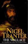 The Wallace (Coronet Books) - Nigel Tranter