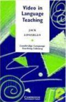 Video in Language Teaching - Jack Lonergan, Michael Swan