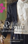La vendetta del visconte (Italian Edition) - Delilah Marvelle