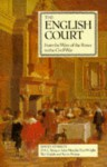 The English Court: From the Wars of the Roses to the Civil War - David Starkey, Neil Cuddy, Pam Wright