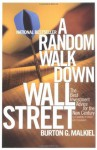 A Random Walk Down Wall Street; Including a Life-Cycle Guide to Personal Investing - Burton G. Malkiel