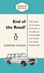 End of the Road? - Gideon Haigh