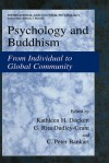Psychology and Buddhism: From Individual to Global Community - Kathleen H. Dockett, Rita G. Dudley-Grant