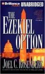 Ezekiel Option (Cass) (Unabr.) - Joel C. Rosenberg