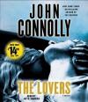 The Lovers: A Thriller - John Connolly, Jay O. Sanders