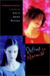 Define Normal - Julie Anne Peters