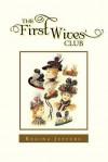 The First Wives' Club - Regina Jeffers
