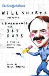 The New York Times Will Shortz Presents Crosswords for 365 Days: A Year of Easy to Hard Puzzles (New York Times Crossword Puzzles) - The New York Times, Will Shortz, The New York Times