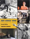 Art Since 1940: Strategies of Being - Jonathan Fineberg