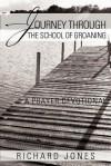 Journey Through the School of Groaning: A Prayer Devotional - Richard Jones