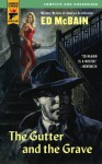 The Gutter and the Grave (Hard Case Crime Novels) - Curt Cannon, Ed McBain