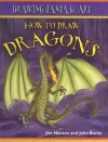How to Draw Dragons - Jim Hansen, John Burns