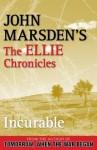 Incurable - John Marsden