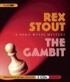 The Gambit - Rex Stout, Michael Prichard