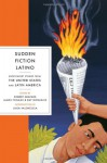 Sudden Fiction Latino: Short-Short Stories from the United States and Latin America - James R. Thomas, Robert Shapard, Luisa Valenzuela