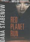 Red Planet Run - Dana Stabenow, Marguerite Gavin