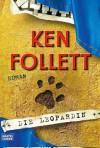 Die Leopardin - Ken Follett, Till R. Lohmeyer, Christel Rost, Tina Dreher