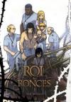 Le Roi des Ronces 3 - Yuji Iwahara, 岩原裕二, Florent Gorges