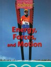 Energy, Forces, and Motion - Houghton Mifflin Company