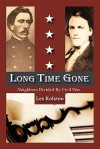 Long Time Gone, Neighbors Divided by Civil War - Les Rolston, Andrew Wolfe