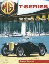 MG T-Series: The Complete Story - Graham Robson