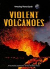 Violent Volcanoes - Terry J. Jennings
