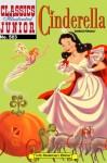 Cinderella (with panel zoom)  - Classics Illustrated Junior - Grimm Brothers, William B. Jones Jr.