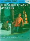 The Short-Wave Mystery - Franklin W. Dixon