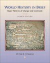 World History In Brief: Major Patterns of Change and Continuity - Peter N. Stearns