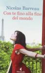 Con te fino alla fine del mondo - Nicolas Barreau, Monica Pesetti