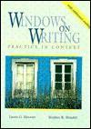 Windows on Writing: Practice in Context With Additional Readings - Laurie G. Kirszner, Stephen R. Mandell