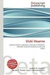 Vicki Hearne - Lambert M. Surhone, Mariam T. Tennoe, Susan F. Henssonow