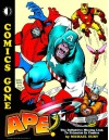 Comics Gone Ape!: The Missing Link to Primates in Comics - Michael Eury