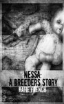 Nessa: A Breeders Story - Katie French