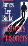 Heaven's Prisoners - James Lee Burke