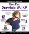 Head First Servlets and JSP: Passing the Sun Certified Web Component Developer Exam - Bryan Basham, Bert Bates, Kathy Sierra