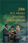 Us Master Employee Benefits Guide 2006 - CCH Incorporated