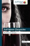 Full Moon Chronicles - Donna Shelton