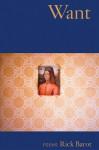 Want: Poems - Rick Barot
