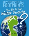 How Big Is Your Water Footprint? - Paul Mason